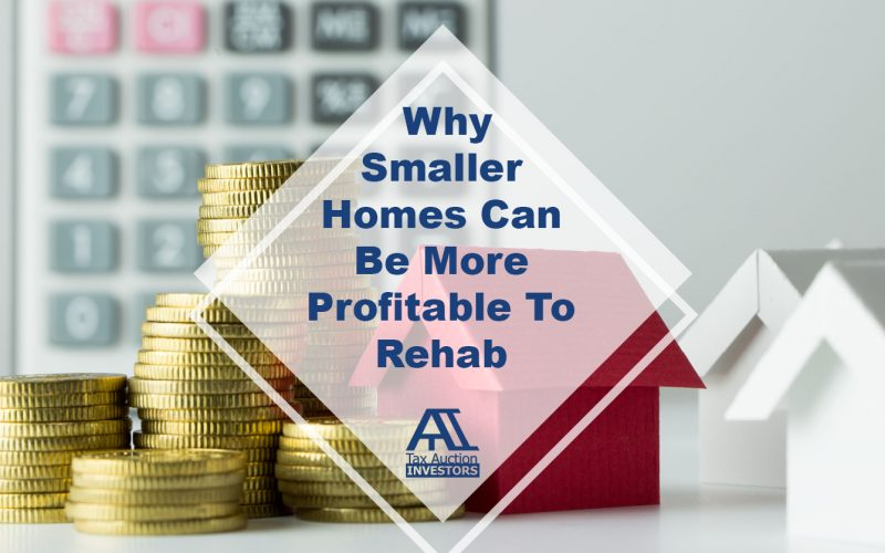 Why Smaller Homes Can Be More Profitable To Rehab