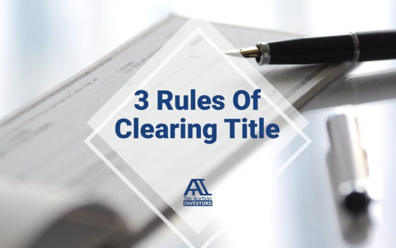 The 3 Rules Of Clearing Title
