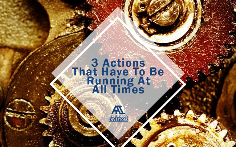 3 Actions That Have to Be Running at All Times