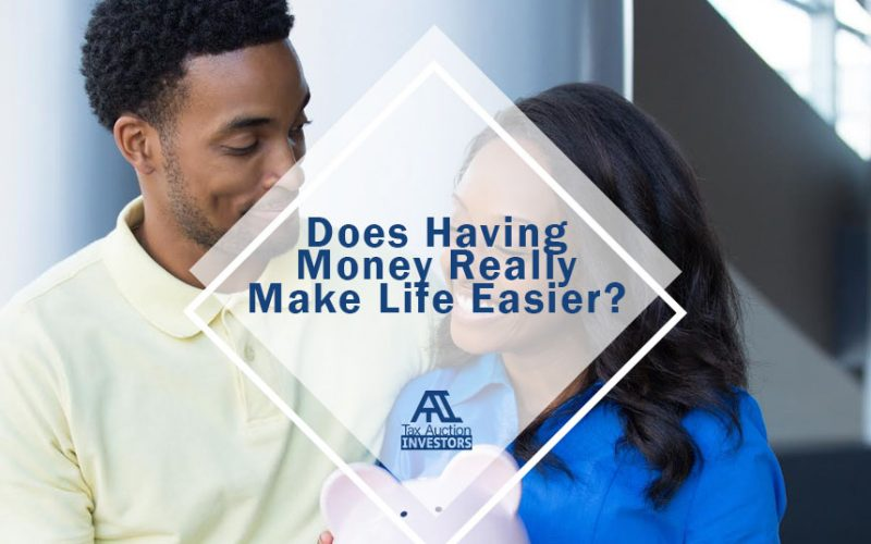 Does Having Money Really Make Life Easier?