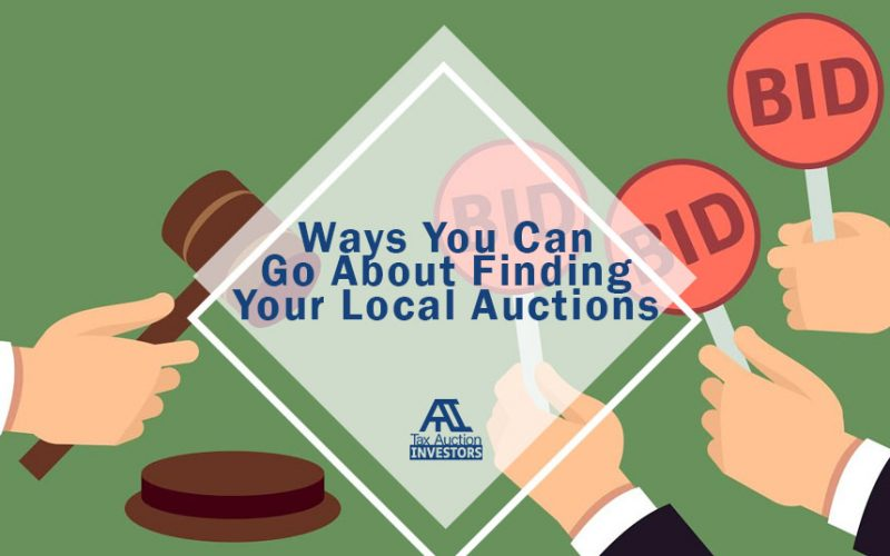 Ways You Can Go About Finding Your Local Auctions