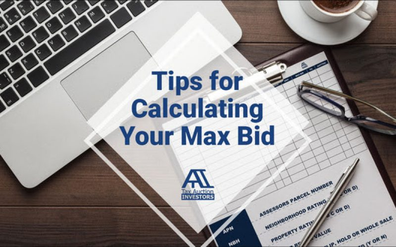 Tips For Calculating Your Max Bid