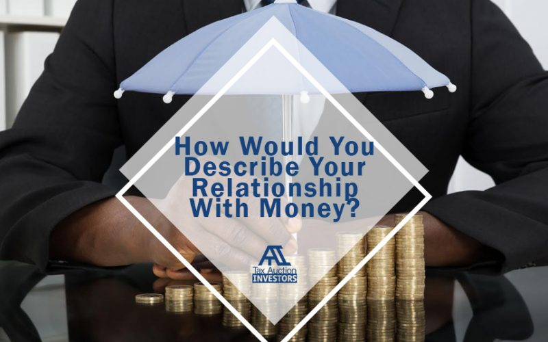 How Would You Describe Your Relationship with Money?