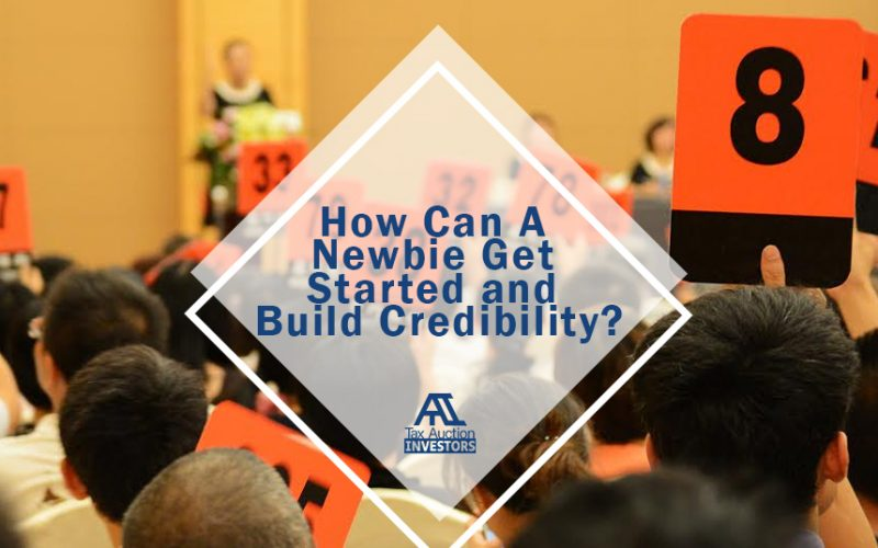 How Can A Newbie Get Started and Build Credibility?